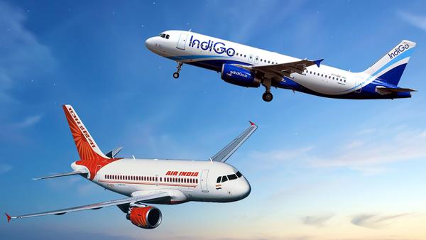 Indigo and Air India